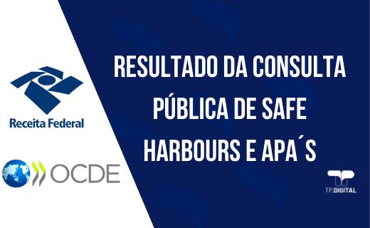 Resultado da Consulta Pública de Safe Harbours e APA´s – OCDE e RFB